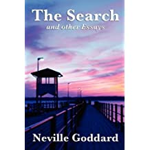 The Search and Other Essays by Neville Goddard (2011-02-21)