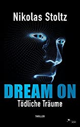 DREAM ON – Tödliche Träume (Thriller)