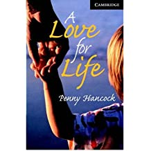 [(A Love for Life Level 6 Advanced Book with Audio CDs (3) Pack: Advanced Level 6)] [ By (author) Penny Hancock, Series edited by Philip Prowse ] [September, 2006]