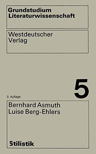 Stilistik (Grundstudium Literaturwissenschaft) (German Edition)