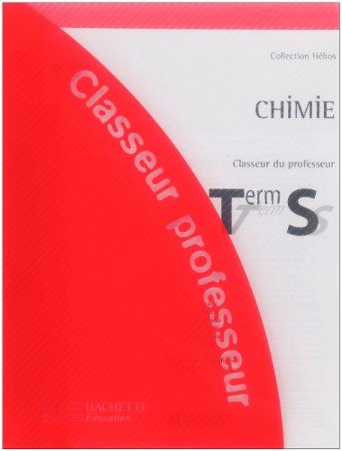 Chimie, Terminale S (Classeur du professeur)