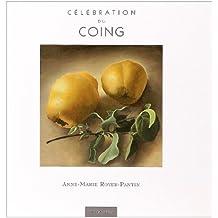 Célébration du coing