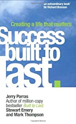 Success Built to Last: Creating a Life That Matters (Financial Times Series) by Jerry Porras (2006-10-31)