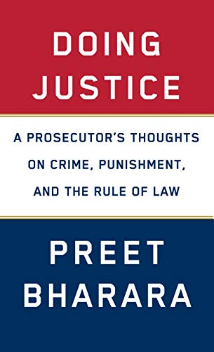 Doing Justice: A Prosecutor\'s Thoughts on Crime, Punishment, and the Rule of Law (English Edition)