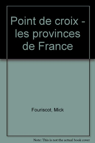 Point de croix : Provinces de France