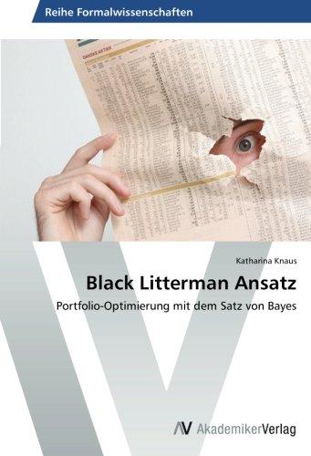 Black Litterman Ansatz: Portfolio-Optimierung mit dem Satz von Bayes