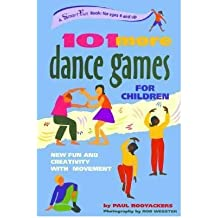 [(101 More Dance Games for Children )] [Author: Paul Rooyackers] [Apr-2005]
