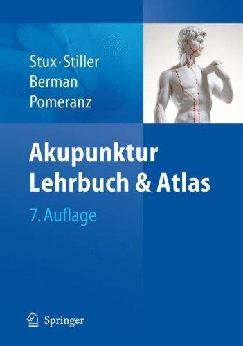 Akupunktur: Lehrbuch und Atlas