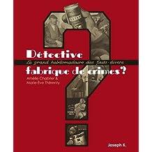 Détective : Fabrique de crimes ? 1928-1940