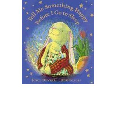 Happy Before I Go to Sleep (Lap Board Book) )] [Author: Joyce Dunbar] [Mar-2013] (Lap-boards)