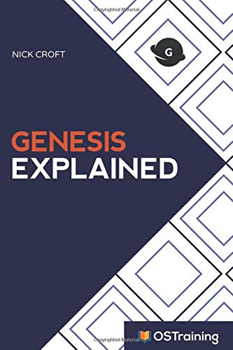 Genesis Explained: Your Step-by-Step Guide to Genesis por Nick Croft