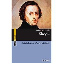 Chopin: Sein Leben, sein Werk, seine Zeit (Serie Musik)