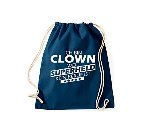 Shirtstown Turnbeutel Ich bin Clown, weil Superheld kein Beruf ist blau