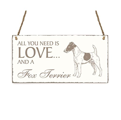 SCHILD Dekoschild « All you need is LOVE and a FOX TERRIER » Smoothed Dobermann Hund Shabby Vintage Holzschild Türschild