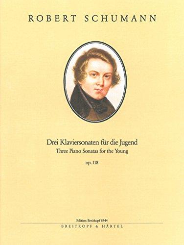 3 Sonaten F. Die Jugend Op.118 Piano