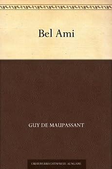 Bel Ami von [Maupassant, Guy de]