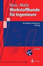 Werkstoffkunde für Ingenieure: Grundlagen, Anwendung, Prüfung: Grundlagen, Anwendung, Prufung (Springer-Lehrbuch)