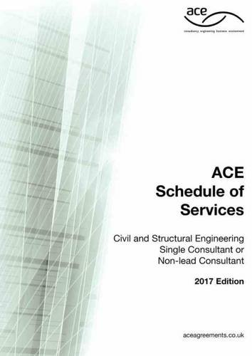 ACE Schedule of Services - Civil & Structural Engineering Single Consultant or Non-Lead Consultant (Engineering Ace)