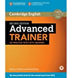 [(Advanced Trainer Six Practice Tests with Answers with Audio)] [Author: Felicity O'Dell] published on (January, 2015)