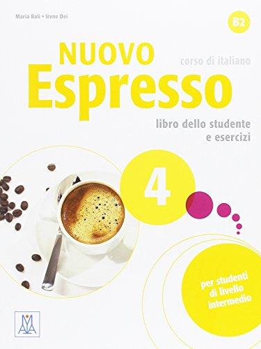 Descargar Libro Nuovo espresso. Libro dello studente e esercizi. Corso di italiano B2. Con CD-Audio: 4 de Maria Balì