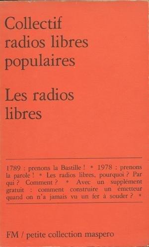Les radios libres par Collectif Radios Libres Populaires