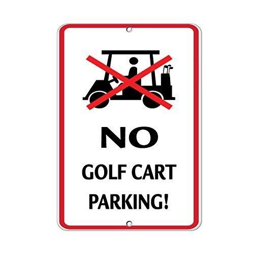 wennuna Aluminium Metall Schild Kein Golf Cart Parking Aktivität Schild Golf Golf Cart Schild Aluminium Metall Schild 22,9x 30,5cm