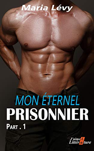 Couverture du livre Mon éternel prisonnier  P.1