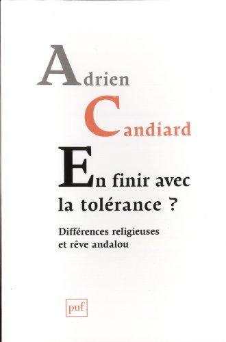 En finir avec la tolérance ? Différences religieuses et rêve andalou