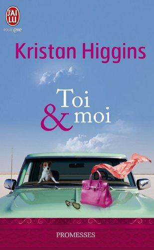 Toi et moi par Kristan Higgins