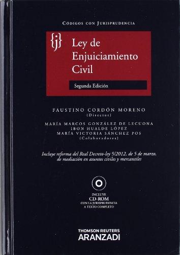 Ley de Enjuiciamiento Civil: Incluye CD (Código con Jurisprudencia) por Faustino Cordón Moreno