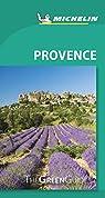 Michelin Green Guide Provence par Michelin