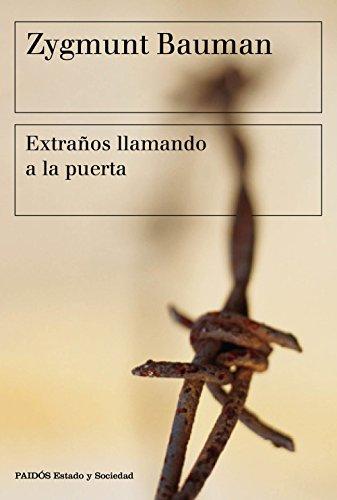 Descargar Libro Extraños Llamando A La Puerta (Estado y Sociedad) de Zygmunt Bauman