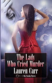 The Lady Who Cried Murder (A Mac Faraday Mystery Book 6) (English Edition) par [Carr, Lauren]
