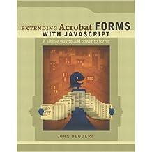 Extending Acrobat Forms with JavaScript by John Deubert (2003-05-03)