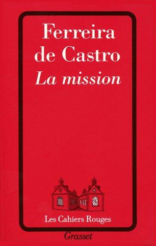 La mission par José-Maria Ferreira de Castro