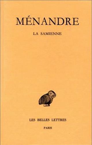 Ménandre. La Samienne, tome 1, 1re partie, 2e édition