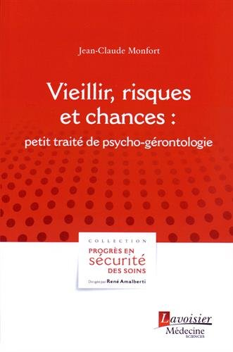 Vieillir, risques et chances : petit trait de psycho-grontologie