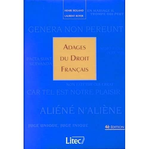 Adages du droit français, 4e édition