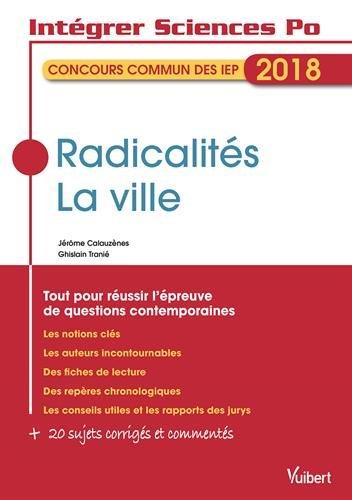 Radicalités - La ville - Tout pour réussir l'épreuve de questions contemporaines