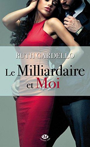 Le Milliardaire et moi: Les Héritiers, T1 par Ruth Cardello