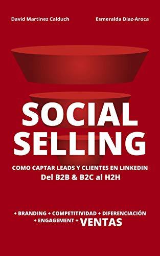 Social Selling. La nueva herramienta para vender más: Amazon.es ...