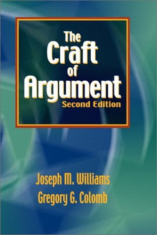 The Craft of Argument by Joseph M. Williams (2002-07-25)