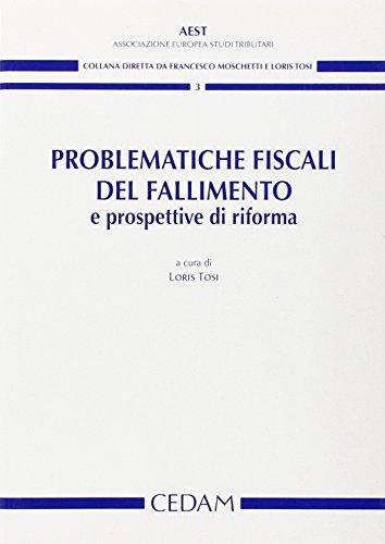 Problematiche fiscali del fallimento e prospettive di riforma
