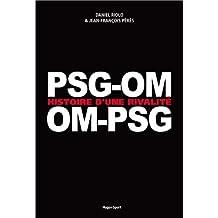 PSG-OM / OM-PSG, Histoire d'une rivalité (02)