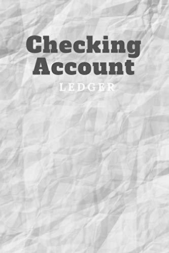 Checking Account Ledger: A Check & Debit Register Notebook