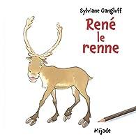 René le renne par Sylviane Gangloff