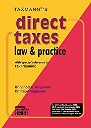 Taxmann's Direct Taxes Law & Practice -With special reference to Tax Planning (63rd Edition Assessment