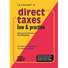 Taxmann's Direct Taxes Law & Practice -With special reference to Tax Planning (63rd Edition 2020-21)