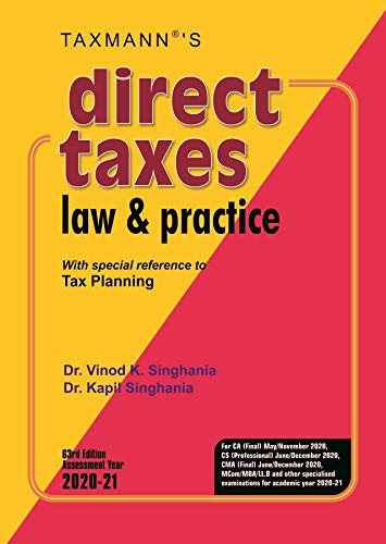 Taxmann's Direct Taxes Law & Practice -With special reference to Tax Planning (63rd Edition Assessment Year 2020-21)