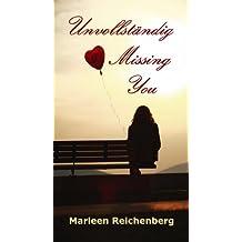 Unvollständig - Missing You
